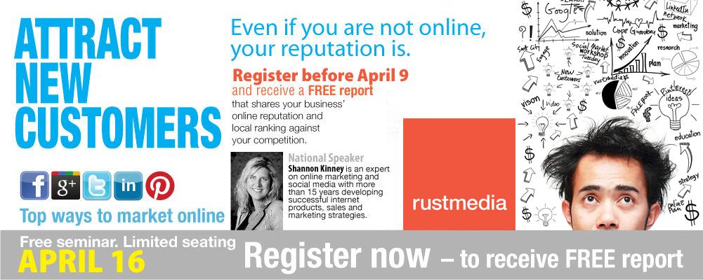 rustmedia social marketing seminar April 16
