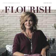 Browse the latest issue of Flourish