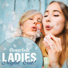 Flourish Ladies Night Out tickets now on sale